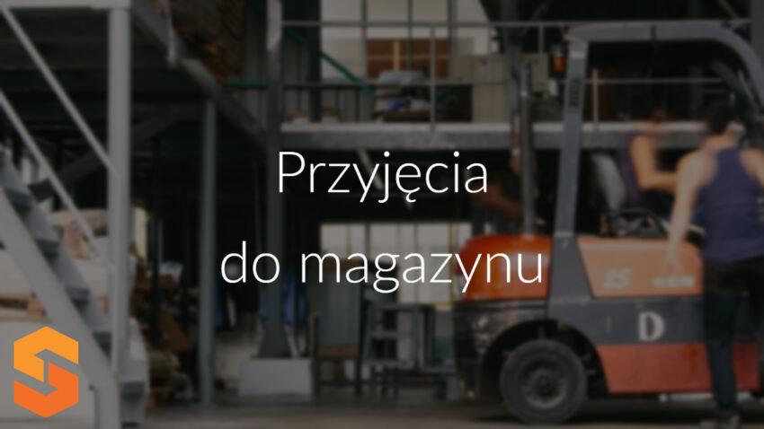przyjęcia-do-magazynu
